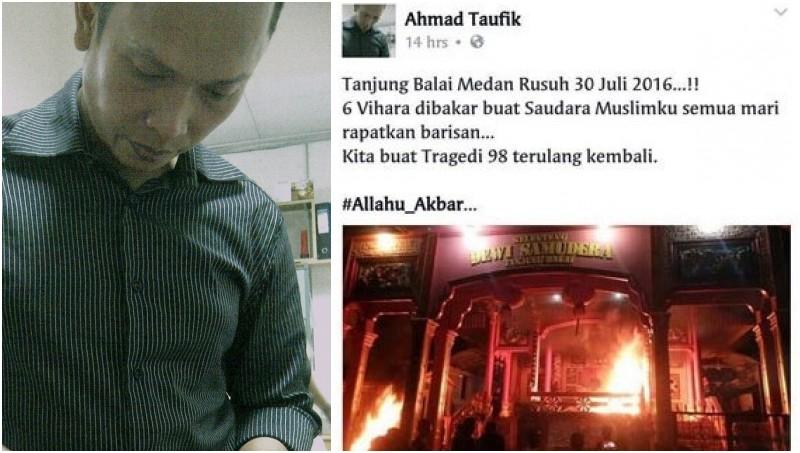 Status Ahmad Taufik yang memprovokasi kerusuhan Tanjung Balai