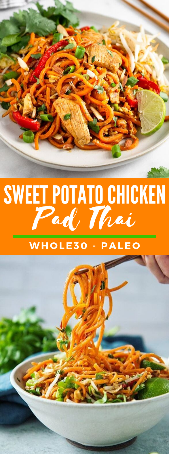 Sweet Potato Chicken Pad Thai Recipe (Paleo - Whole30) #healthyrecipe #glutenfree #paleo #chicken #chickenrecipe