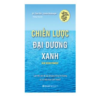 Chiến Lược Đại Dương Xanh (Tái Bản 2017) ebook PDF EPUB AWZ3 PRC MOBI