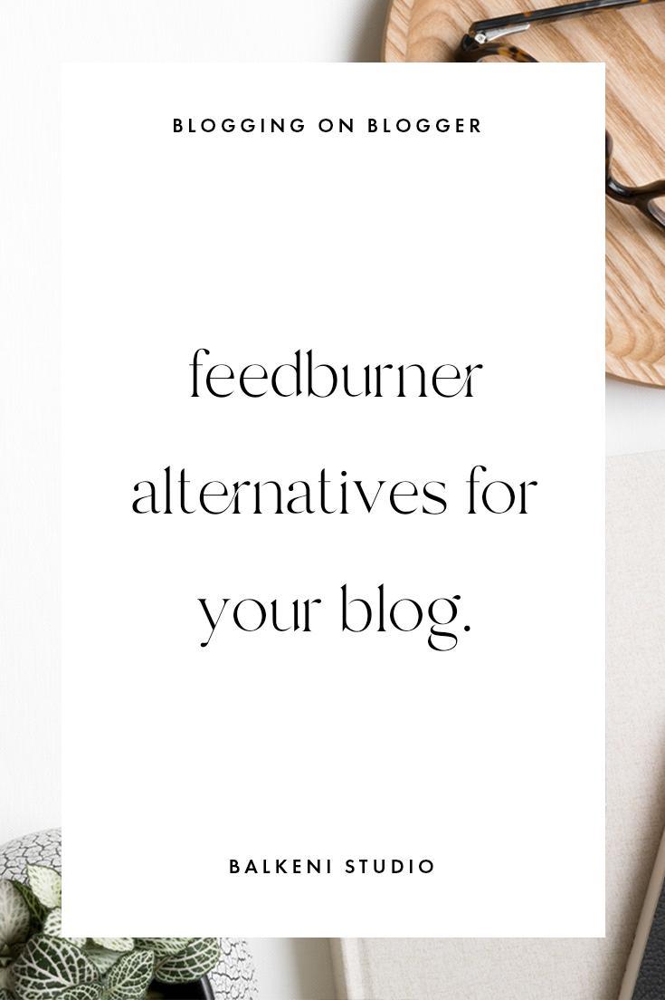 feedburner alternatives for your blogger blog