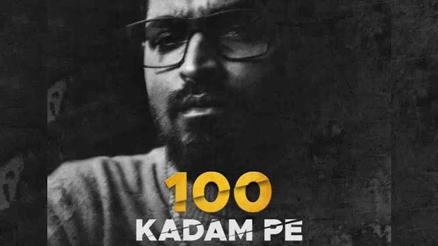 100 Kadam Pe Lyrics in English :- Emiway Bantai