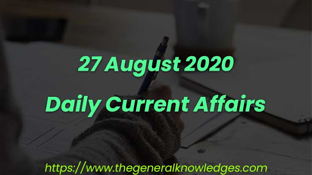 27 August 2020 Current Affairs Question and Answers in Hindi