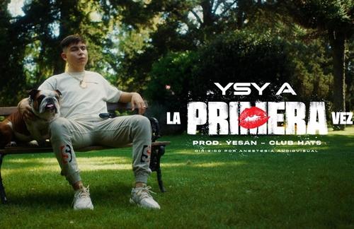 La Primera Vez | YSY A Lyrics