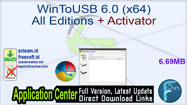 WinToUSB 6.0 (x64) All Editions + Activator