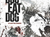 Download Film Dog Eat Dog (2016) Film Subtitle Indonesia Drama Movie Terbaru