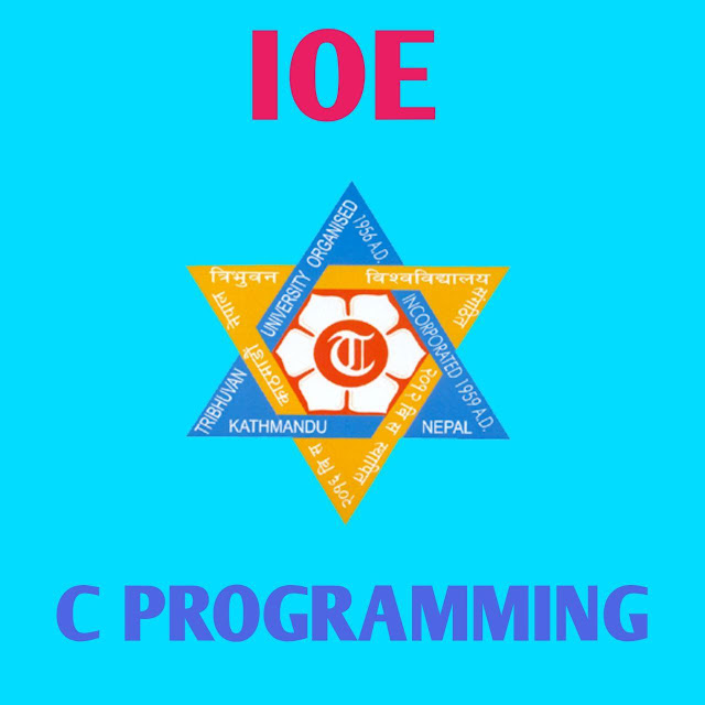 IOE 1ST SEMESTER C PROGRAMMING NOTES