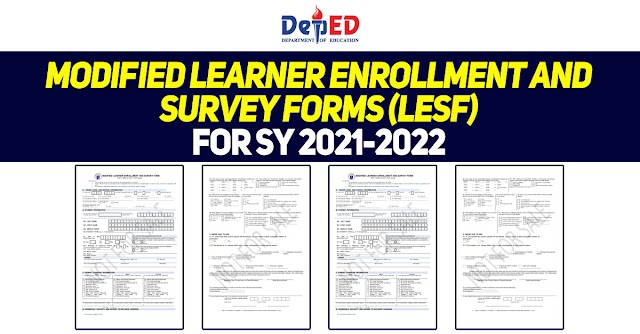 MODIFIED LEARNER ENROLLMENT AND SURVEY FORMS(LESF) FOR SY 2021-2022 - OFFICIAL COPIES
