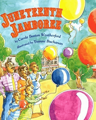 Juneteenth Jamboree by Carol Boston Weatherford