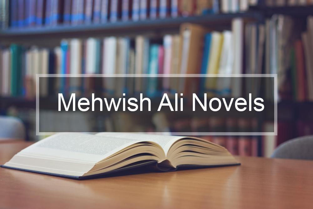 Mehwish Ali Novels
