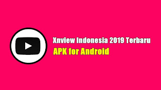 Xnview Indonesia 2019 Terbaru Download For Android