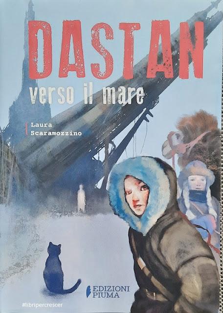 Libri per crescere: Dastan verso il mare