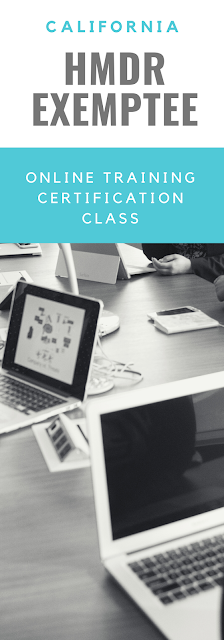 California HMDR Exemptee online training certification class - $525 per student