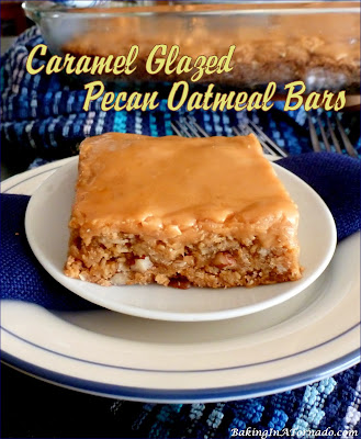 Caramel Glazed Oatmeal Pecan Bars, oatmeal cookie bars are baked  studded with chopped pecans, then glazed with a caramel topping. | Recipe developed by www.BakingInATornado.com | #recipe #dessert