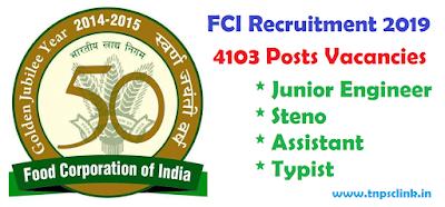 FCI Recruitment 2019 for Junior Engineer, Steno, Assistant, Typist Vacancies