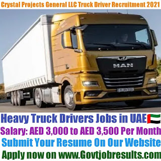 Crystal Projects General Contracting LLC Heavy Truck Driver Recruitment 2021-22