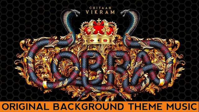 Cobra | Vikram | BGM | Original Background Theme Music | AR Rahman|Mp3/Mp4 - Download