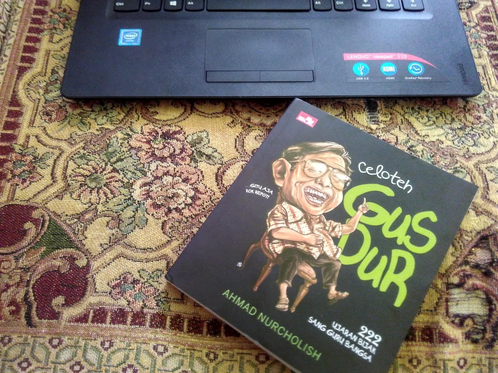 Review Buku Celoteh Gus Dur by Ahmad Nurcholis