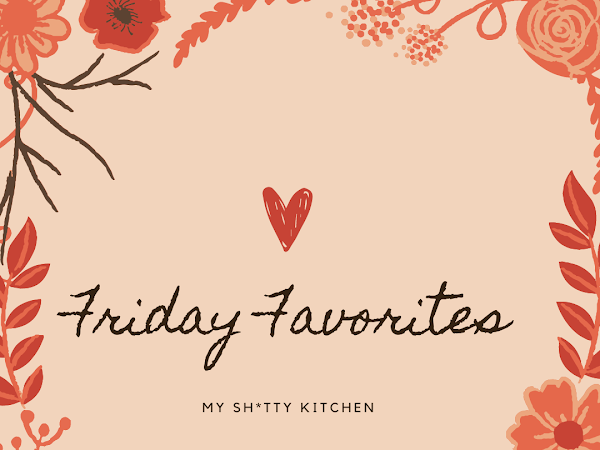 Friday Favorites- This month is flying!