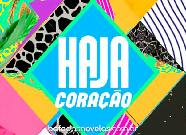 """Globo - Resumo Semanal da novela """"Haja Coração"""" de 08 à 13 março 2021"""