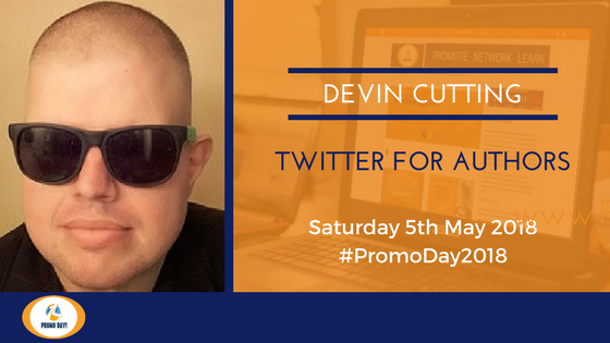 #PromoDay2018 Workshop: Twitter for Authors with Devin Cutting