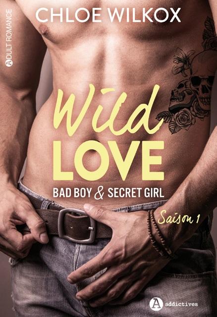 Wild Love - Saison 1