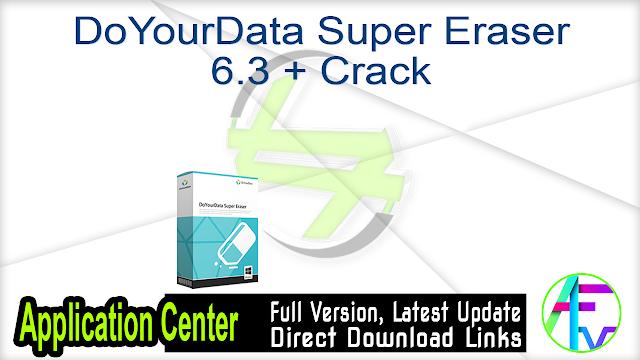 DoYourData Super Eraser 6.3 + Crack