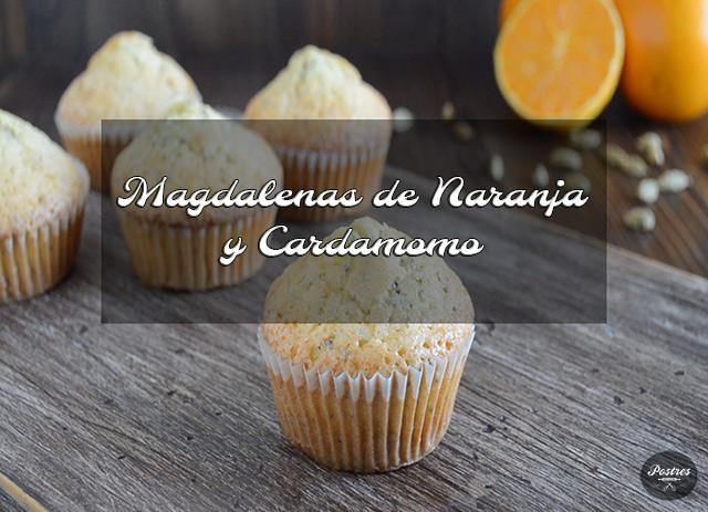 Recetas Básicas: Magdalenas de Naranja y Cardamomo con semillas de Amapola