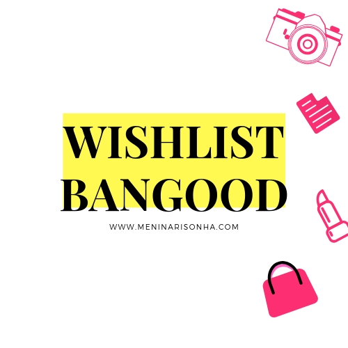 Wishlist bangood