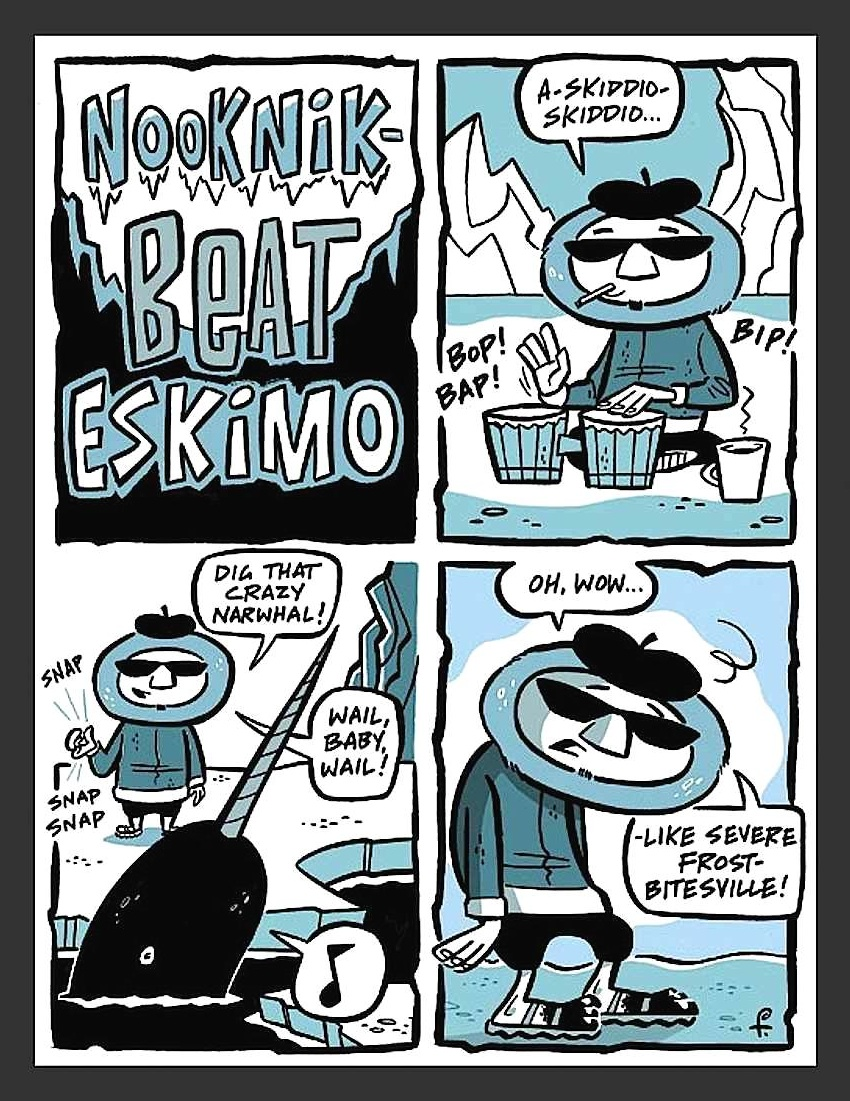 a Rod Filbrandt color cartoon of Nooknik, Beat Eskimo