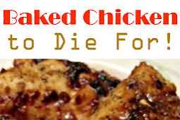 Baked Chicken to Die For! #baked #bakedchicken #chicken #chickendinner #chickenrecipe #dinner