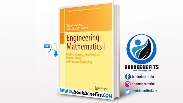 Engineering Mathematics 1 Electromagnetics, Fluid Mechanics, Material Physics and Financial Engineering by Download PDF