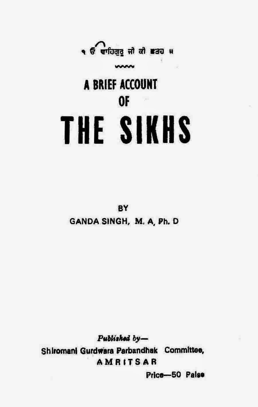 http://sikhdigitallibrary.blogspot.com/2015/06/a-brief-account-of-sikhs-dr-ganda-singh.html