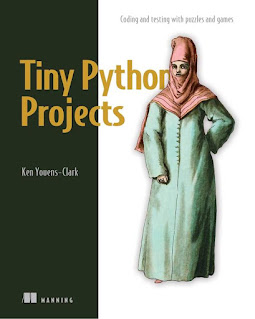 Download Tiny Python Projects PDF: 21 small fun projects for Python beginners designed to build programming skill, teach new algorithms and techniques, and introduce software testing