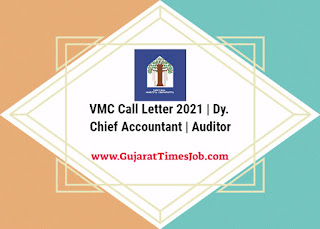 VMC Call Letter 2021 | Dy. Chief Accountant | Auditor