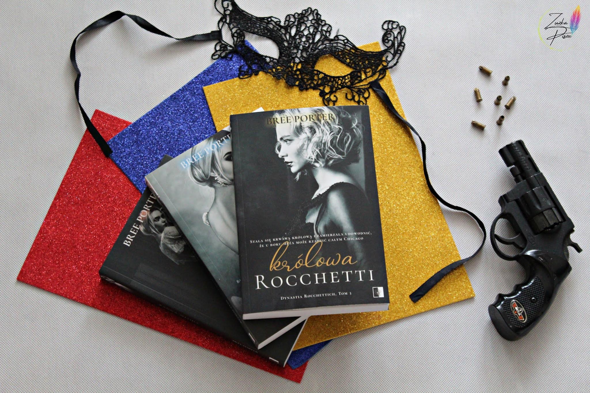 """Bree Porter """"Królowa Rocchetti"""" - patronacka recenzja książki"""