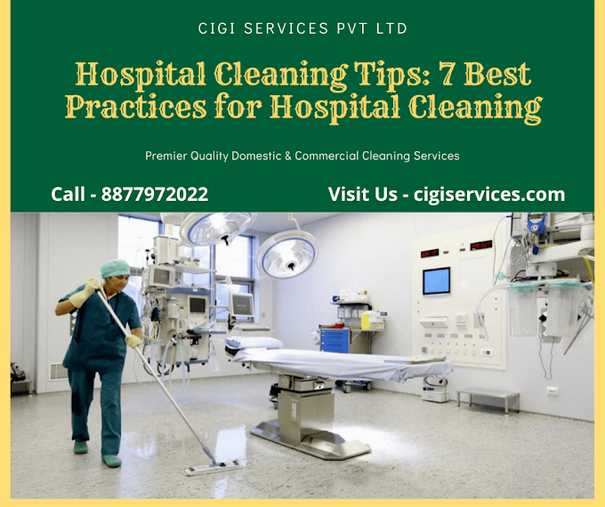 Hospital Cleaning Service: 7 Best Practices for Hospital Cleaning to Protect your Staff & Patients