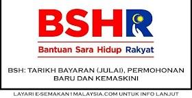 BSH: Tarikh Bayaran (Julai), Permohonan Baru Dan Kemaskini