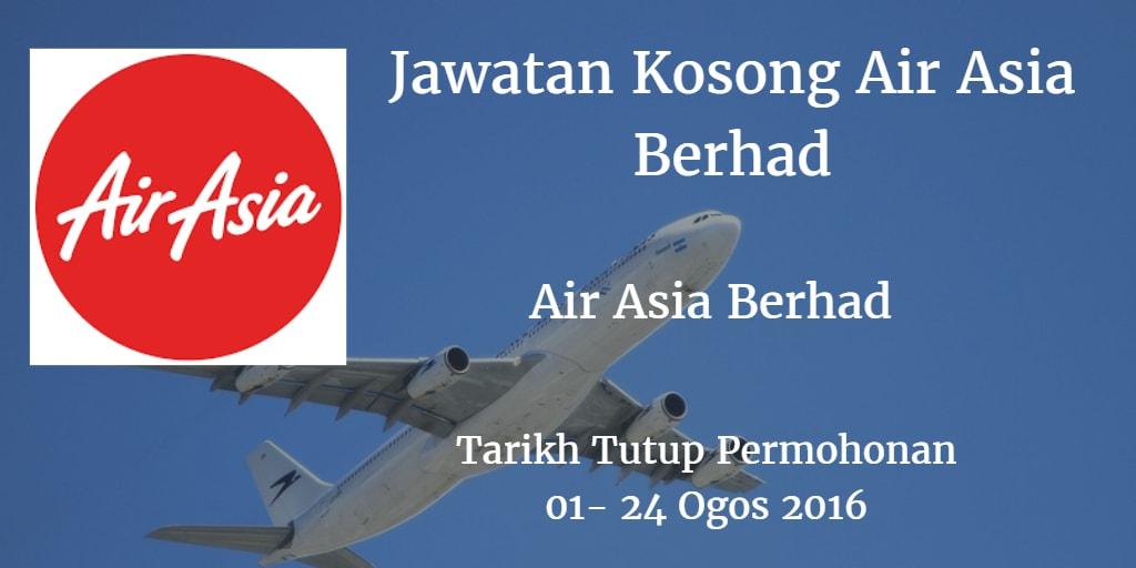 Jawatan Kosong Air Asia Berhad 01 -24 Ogos 2016