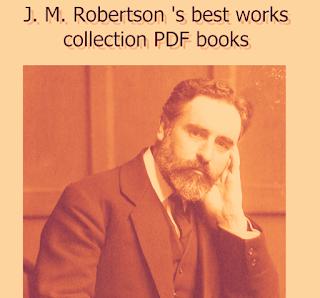 J. M. Robertson's best works