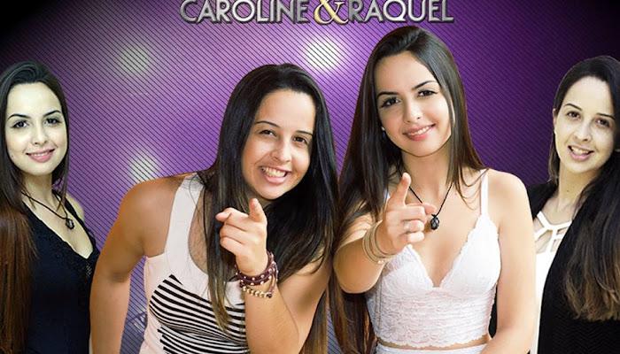Caroline e Raquel Fotos