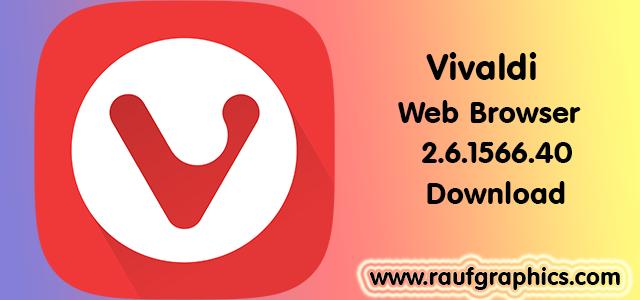 Vivaldi 2.6.1566.40 Web Browser for Windows