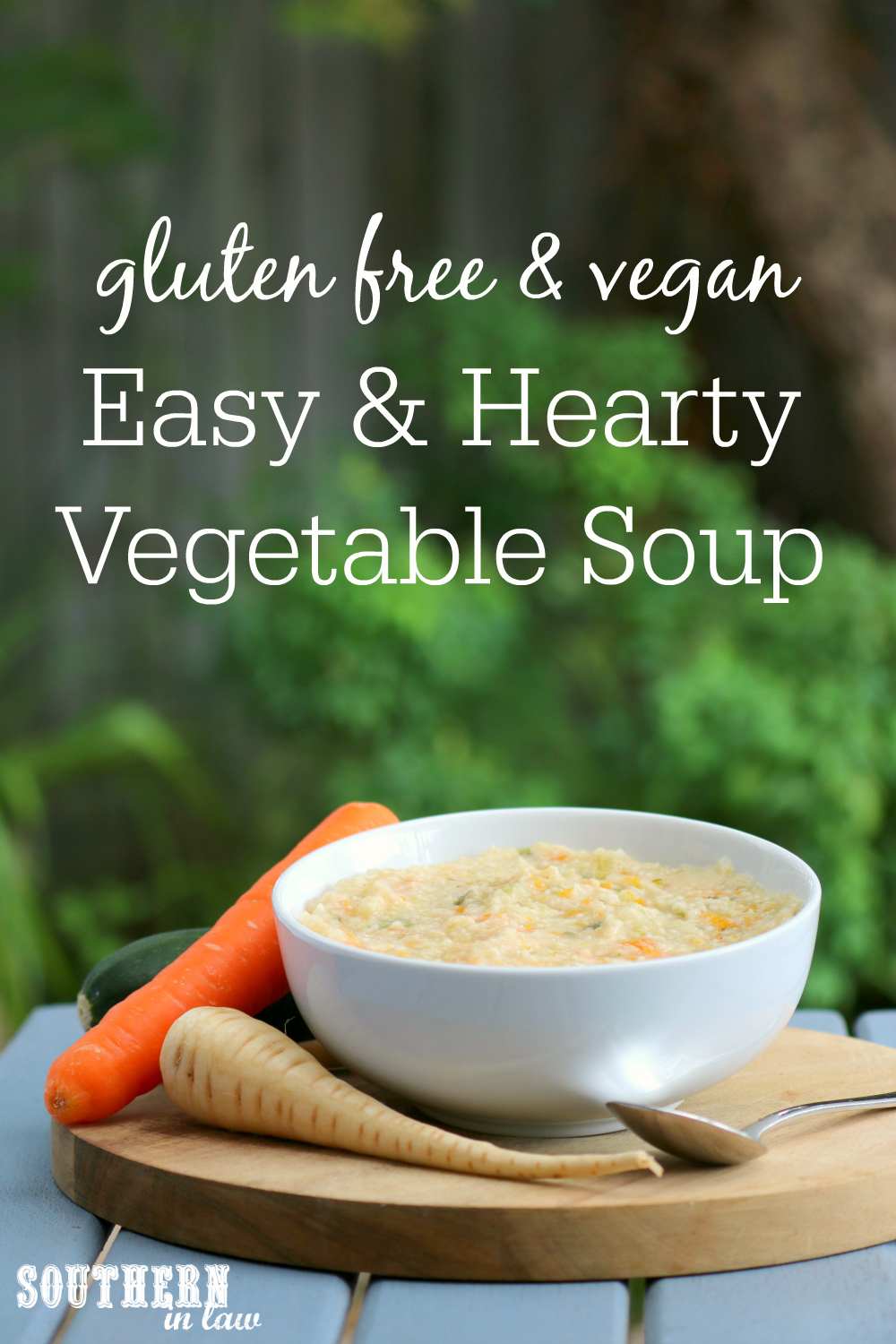 Southern In Law Recipe Easy Homemade Vegetable Soup Gluten Free Vegan