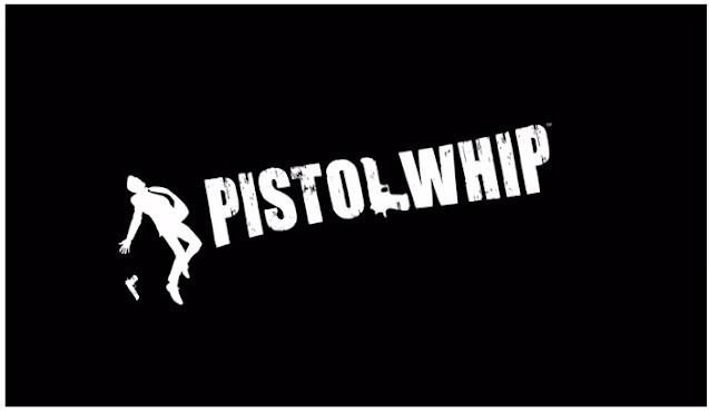 Image of Pistol Whip