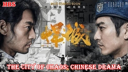 The City of Chaos Chinese Drama