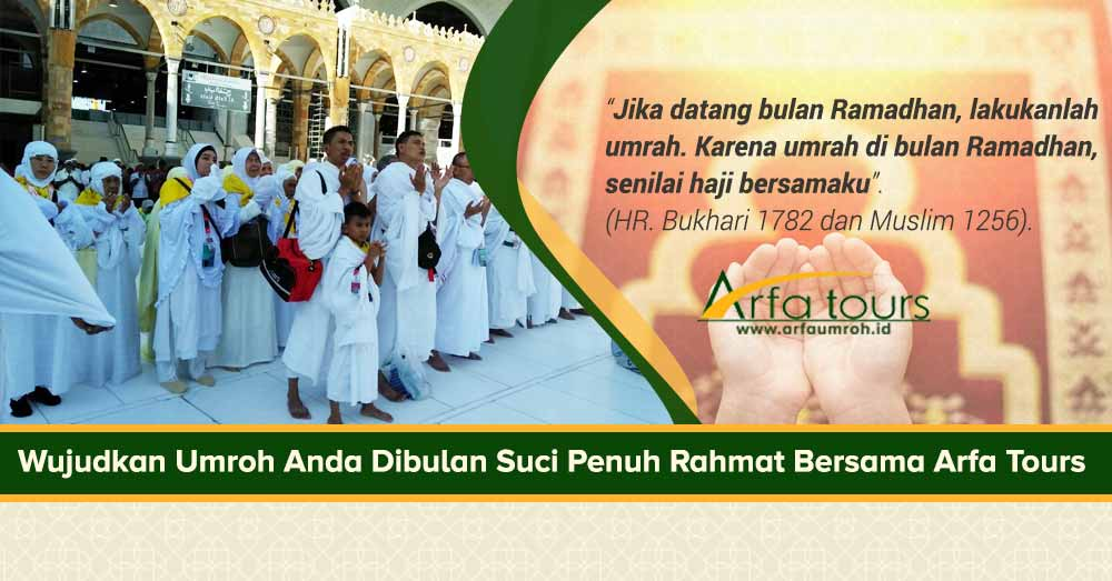 Paket Umrah Ramadhan 2019 Arfa Tour Jakarta