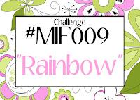 https://myinkiefingers.blogspot.com/2020/03/mifc009-challenge-rainbow.html