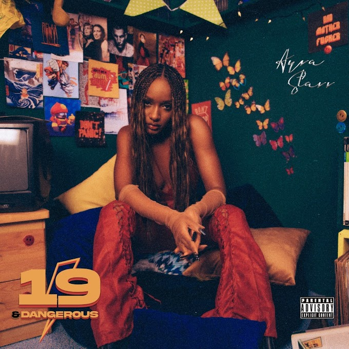 """Ayra Starr releases """"19 & Dangerous"""" – her coming-of-age debut album"""