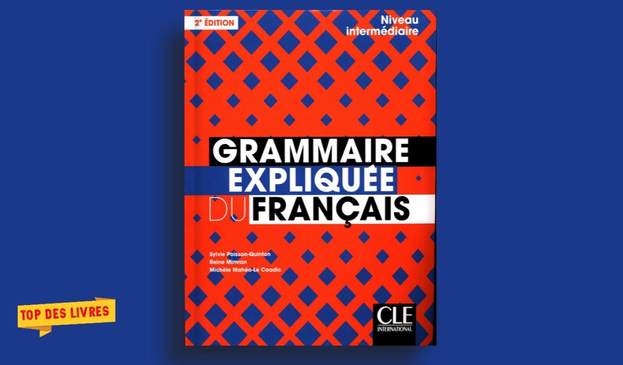 Télécharger : Grammaire expliquée du français en pdf