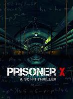 Prisoner X Película Completa HD 720p [MEGA] [LATINO] por mega