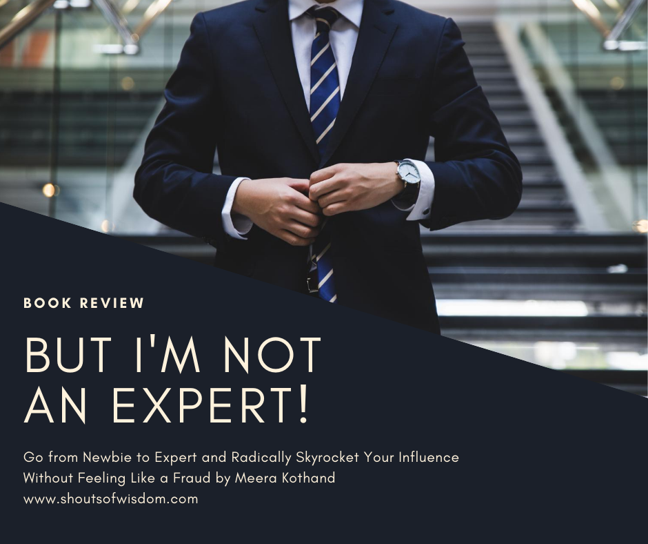 But I'm Not An Expert! by Meera Kothand Book Review